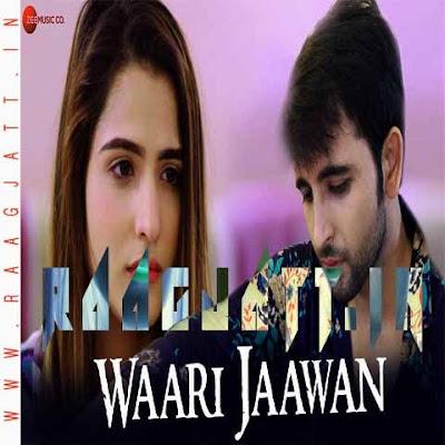 Waari Jaawan by Mamta Singh lyrics