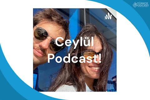 Ceylül Podcast