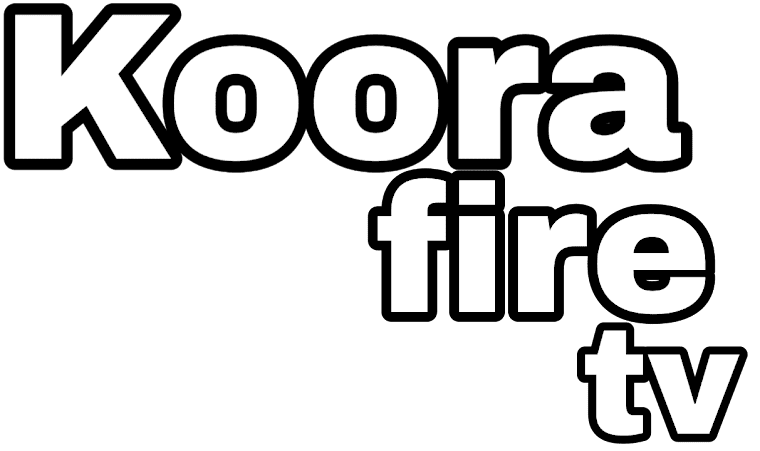 Kora Fire Koora Fire مباريات اليوم بث مباشر كورة فاير