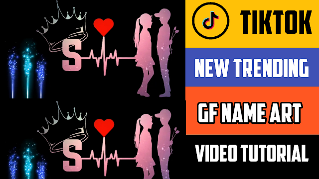 Gf name art Tiktok Trending Video Editing