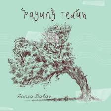 Lirik Lagu Cerita Tentang Gunung Dan Laut - Payung Teduh dari album payung teduh chord kunci gitar, download album dan video mp3 terbaru 2017 gratis