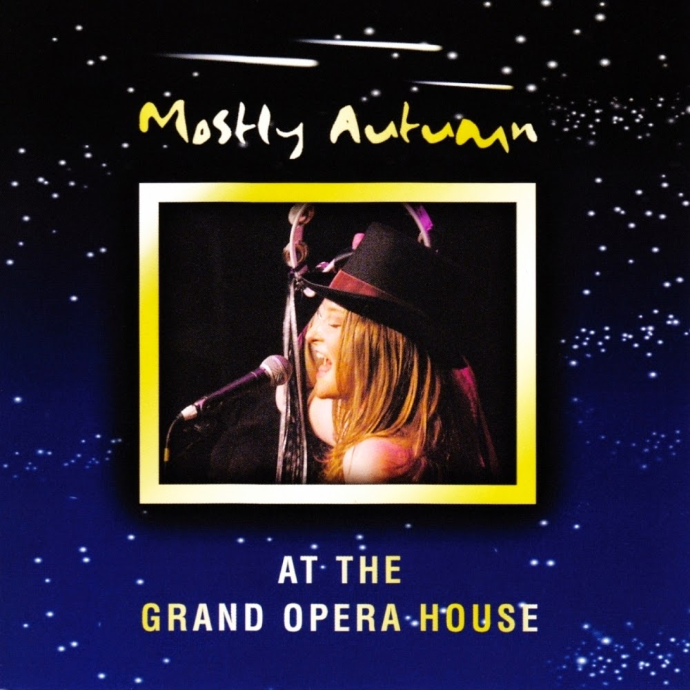 Mostly Autumn - At The Grand Opera House (2004)