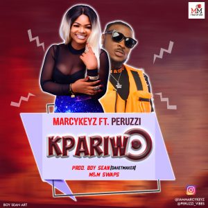 Download Music Mp3:- Marcykeyz Ft Peruzzi – Kpariwo (Prod By BoySean)