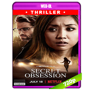 Obsesión secreta (2019) WEB-DL 720p Audio Dual Latino-Ingles