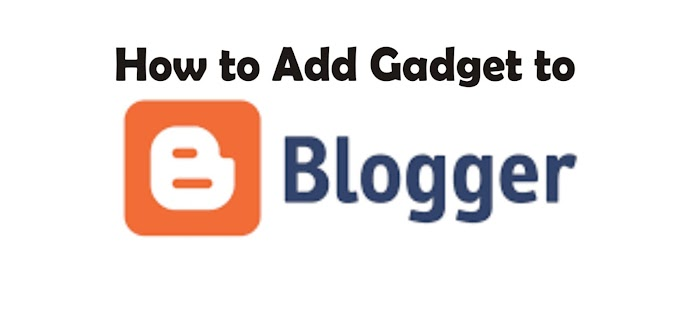 How to Add a Widget to Blogger