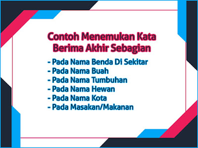 Macam Macam Contoh Menemukan Kata Berima Akhir Sebagian Bahasa Indonesia