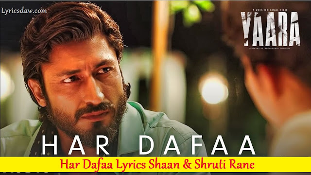 Har Dafaa Lyrics In Hindi