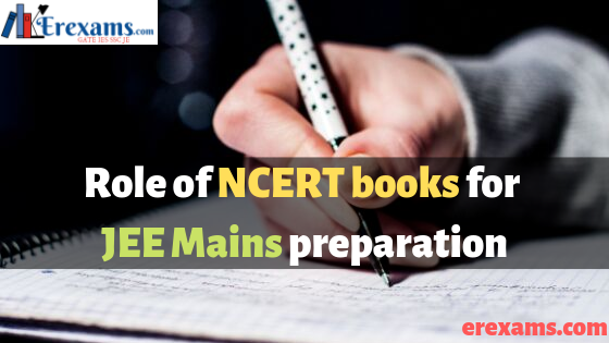 Role of NCERT books for JEE Mains preparation