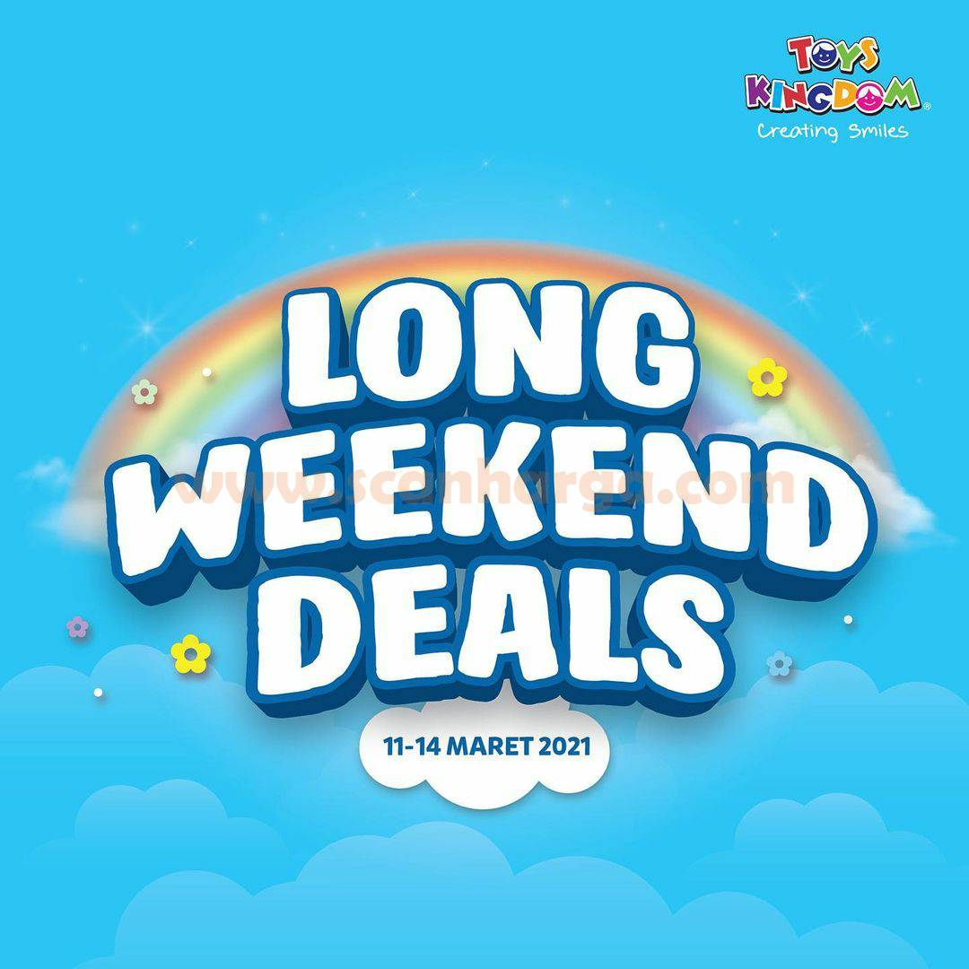 Toys Kingdom Promo Long Weekend Deals