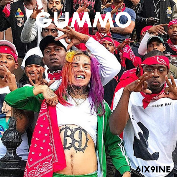 6ix9ine - Gummo - Single Cover