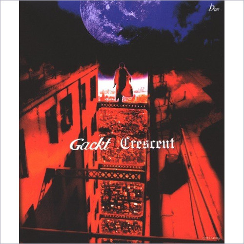 GACKT - Crescent [FLAC 24bit   MP3 320 / CD]