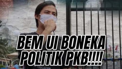 Beredar Meme: Ketua BEM UI Boneka PKB, Kecewa Ayah Angkat Kalah Pilkada