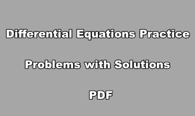 Differential Equations Practice Problems with Solutions PDF