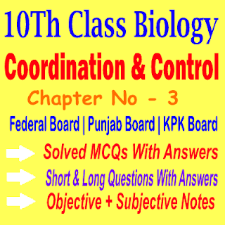 10th Class Biology Chapter Three Notes Punjab Board Federal Board And KPK Board
