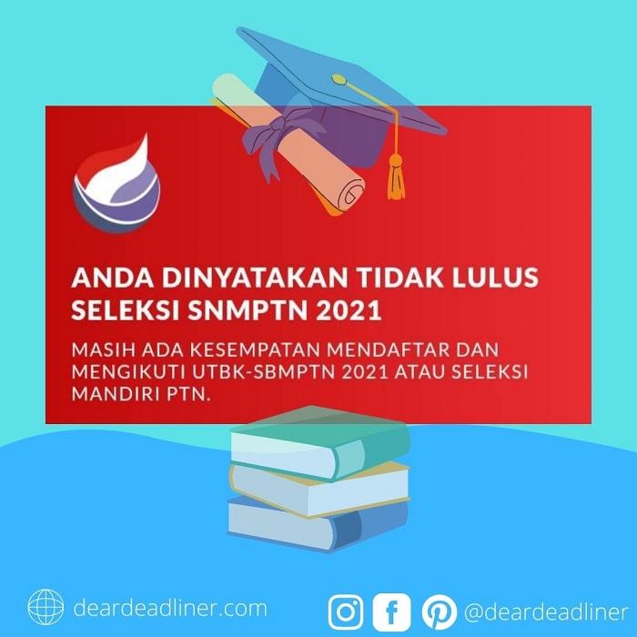 Tidak Lolos SNMPTN 2021