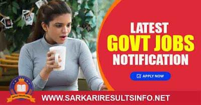 Latest Notification for govt jobs