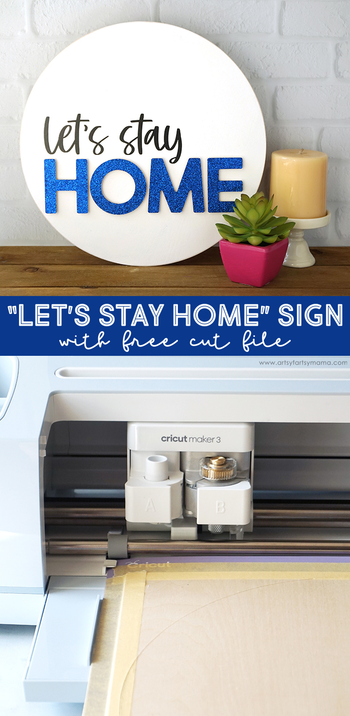 """""""Let's Stay Home"""" Sign with Free Cut File"""