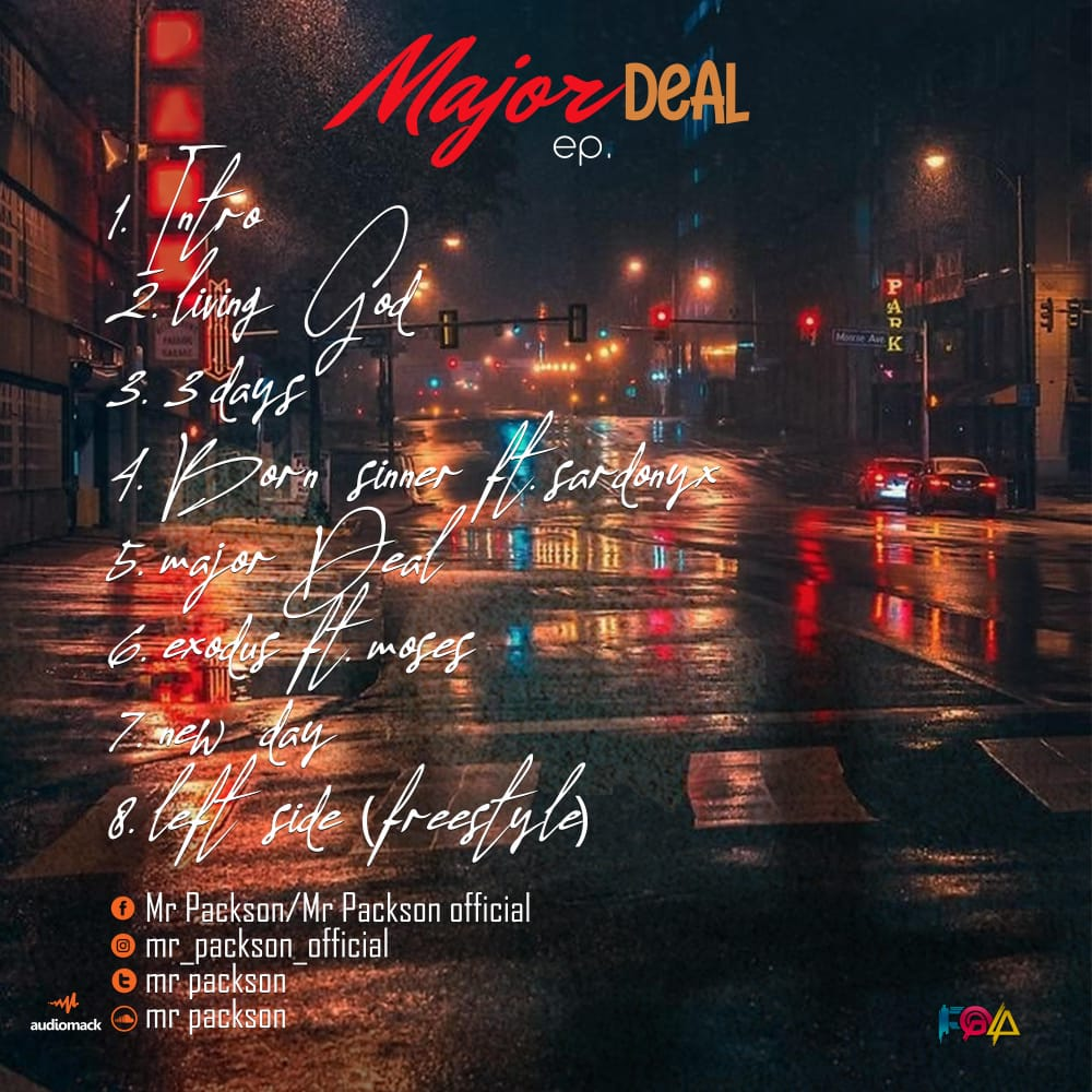 [Full EP] Mr. Packson - Major Deal (8 track music project) #Arewapublisize