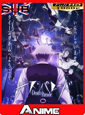 Death Parade [12/12] 1080p subtitulada [GoogleDrive]