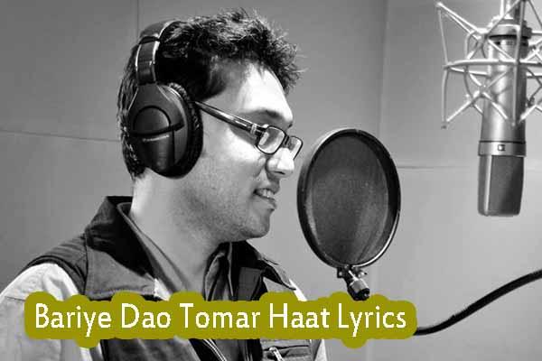 bariye dao tomar haath song