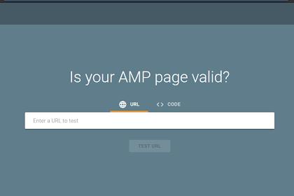 Cara Mengecek Blog atau Website yang Menggunakan AMP atau Belum