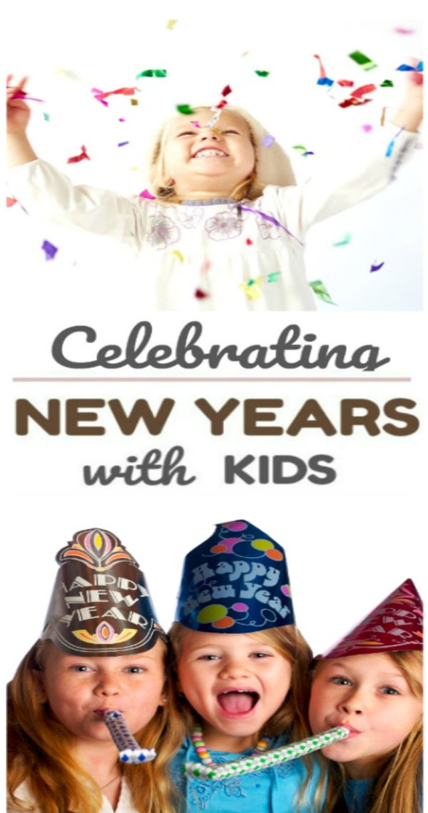 Fun and creative ways to celebrate the new year with kids as a family #newyearseve #kidsactivities