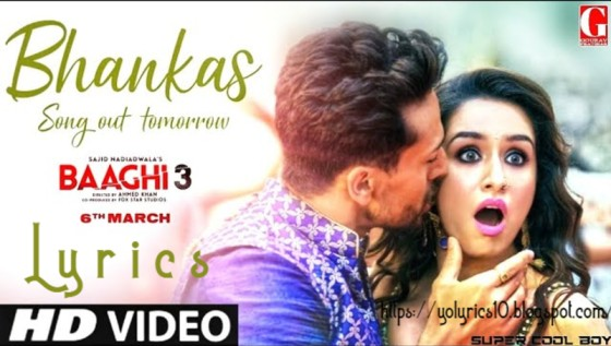 Bhankas Song Lyrics - Baaghi 3 | YoLyrics