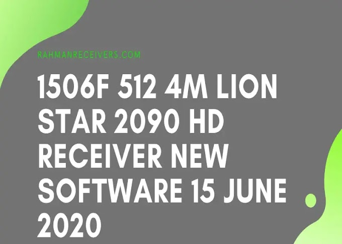 1506F 512 4M LION STAR 2090 HD RECEIVER NEW SOFTWARE 15 JUNE 2020