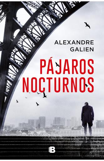 Pájaros nocturnos, Alexandre Galien