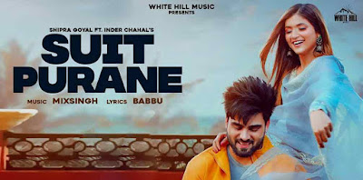 Suit Purane by Shipra Goyal Ft. Inder Chahal