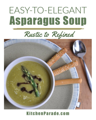 Everyday-to-Elegant Asparagus Soup ♥ KitchenParade.com, one recipe for either rustic or refined asparagus soup, a spring classic. Weight Watchers Friendly. Rave Reviews!