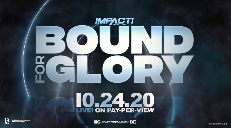 Dois retornos ocorreram durante o IMPACT Bound For Glory 2020
