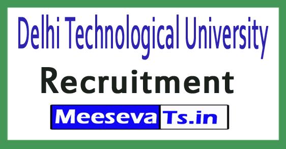 Delhi Technological University DTU Recruitment