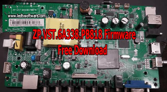 ZP.VST.6A338.PB818 Firmware Free Download