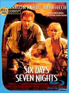 Seis Dias Y Siete Noches [1998] HD [1080p] Latino [GoogleDrive] PGD