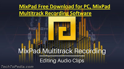 MixPad Free Download for PC, MixPad Multitrack Recording Software