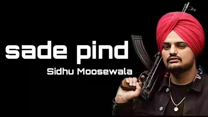 Sade pind Song Lyrics In Hindi - Sidhu Moosewala