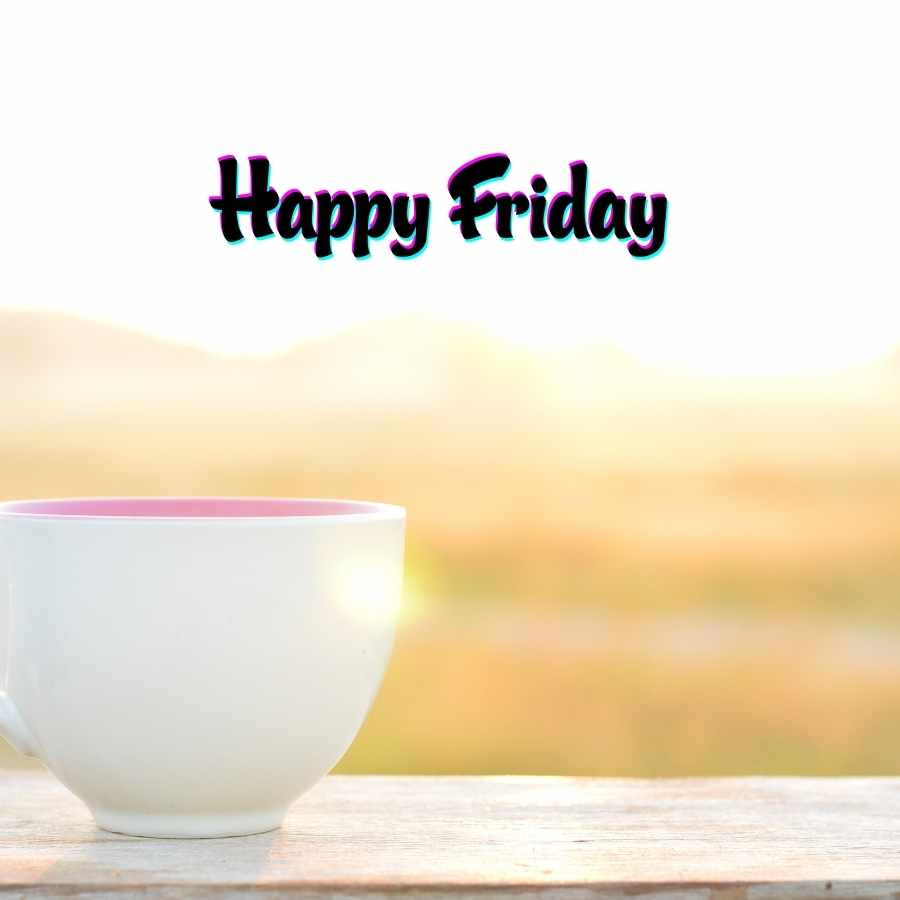good morning happy friday images hd