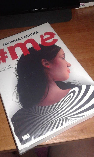 """Recenzja książki: """"#Me"""" Joanny Fabickiej"""