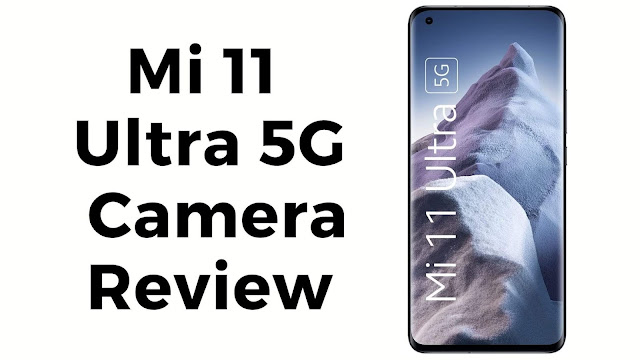 Mi 11 Ultra camera review