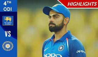Cricket Highlights - Sri Lanka vs India 4th ODI 2017