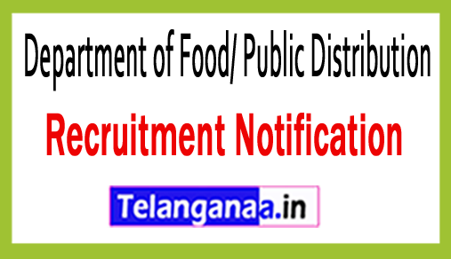 Department of Food/ Public Distribution DFPD Recruitment