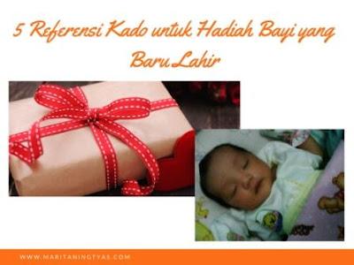 5 Referensi Kado untuk Hadiah Bayi yang Baru Lahir
