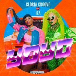 Baixar Yoyo - Gloria Groove feat. IZA Mp3