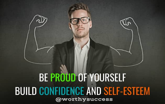 Be Proud of Yourself - Build Confidence and Self-Esteem