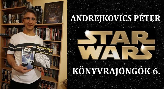 Andrejkovics Péter – Star Wars könyvrajongók 6.