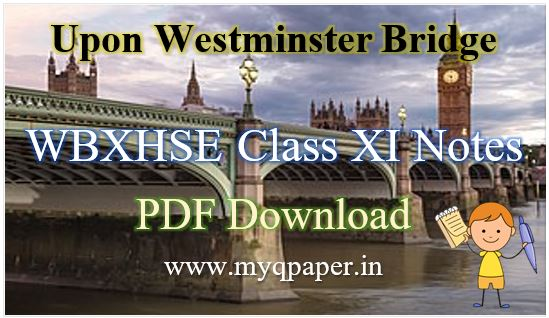 Download WB Board Class 11 Upon Westminster Bridge English Notes