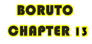 Manga Boruto Chapter 13, Ini Pembahasannya