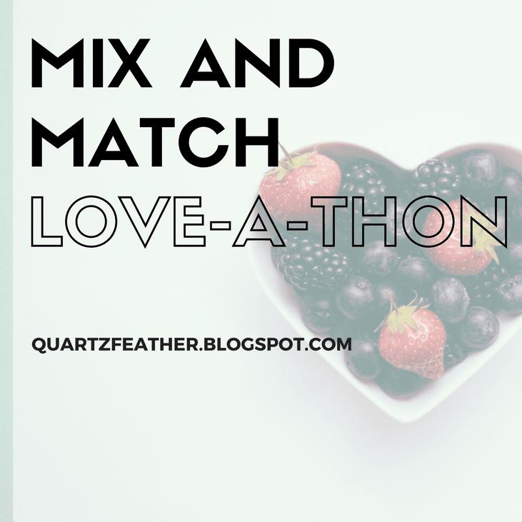 Mix & Match Love-A-Thon