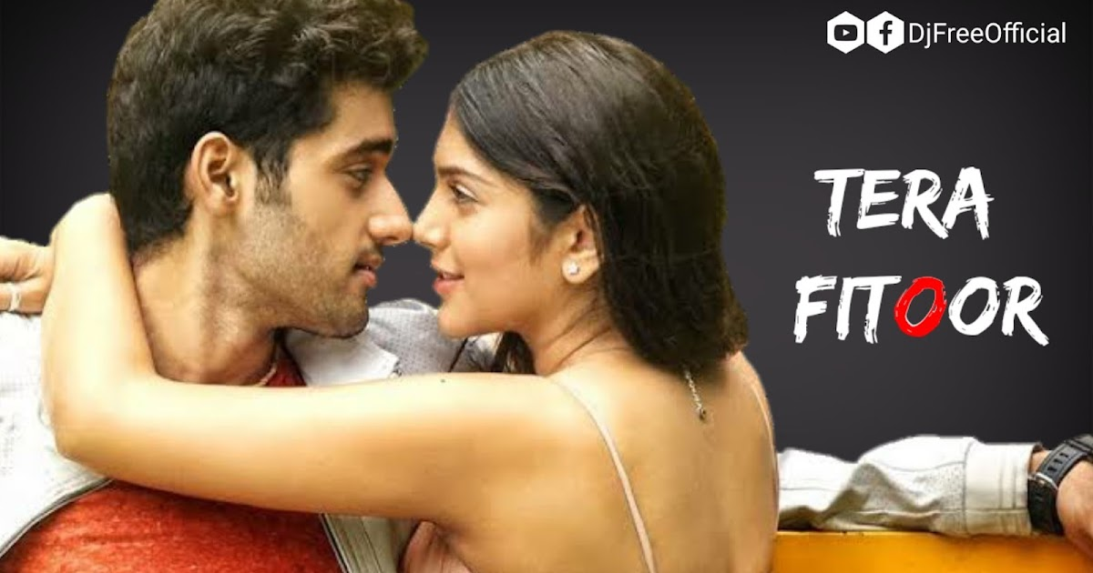 tera fitoor full mp3 song download female version ( MB)